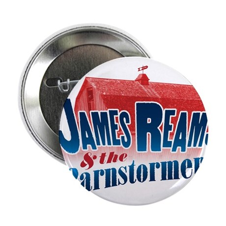 "James Reams & The Barnstormers 2.25"" Button"
