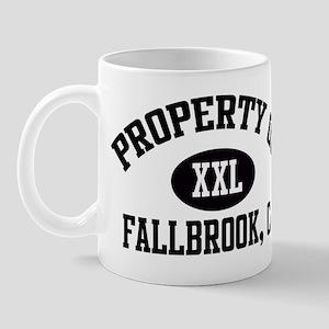 Property of FALLBROOK Mug