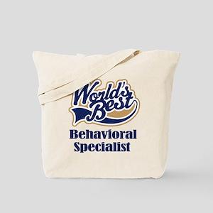 Behavioral Specialist (Worlds Best) Tote Bag