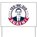 Obama Yes We Did Again Color Yard Sign