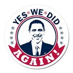 Obama Yes We Did Again Color Round Car Magnet