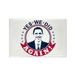Obama Yes We Did Again Color Rectangle Magnet (100