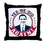 Obama Yes We Did Again Color Throw Pillow