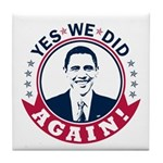 Obama Yes We Did Again Color Tile Coaster