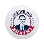 Obama Yes We Did Again Color Ornament (Round)