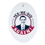 Obama Yes We Did Again Color Ornament (Oval)
