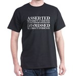 Dismissed Without Evidence Atheist Dark T-Shirt