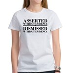 Dismissed Without Evidence Atheist Women's T-Shirt