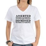 Dismissed Without Evidence Atheist Women's V-Neck