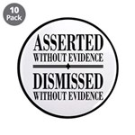 """Dismissed Without Evidence Atheist 3.5"""" Butto"""