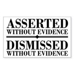 Dismissed Without Evidence Atheist Sticker (Rectan
