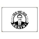 Obama Yes We Did Again BW Banner