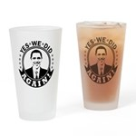Obama Yes We Did Again BW Drinking Glass