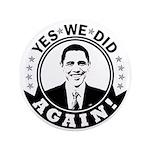 Obama Yes We Did Again BW 3.5