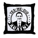 Obama Yes We Did Again BW Throw Pillow