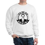 Obama Yes We Did Again BW Sweatshirt