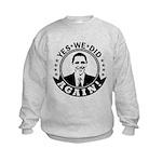 Obama Yes We Did Again BW Kids Sweatshirt