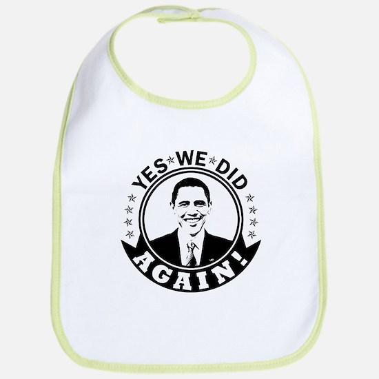 Obama Yes We Did Again BW Bib