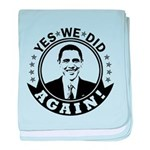 Obama Yes We Did Again BW baby blanket