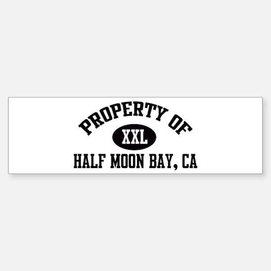 Property of HALF MOON BAY Bumper Bumper Bumper Sticker