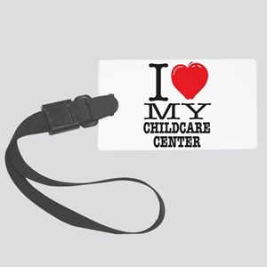 I Love My Childcare Center Dark Large Luggage Tag