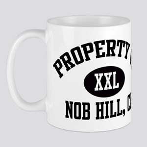 Property of NOB HILL Mug