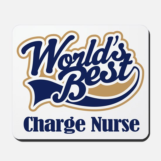 Charge Nurse (Worlds Best) Mousepad