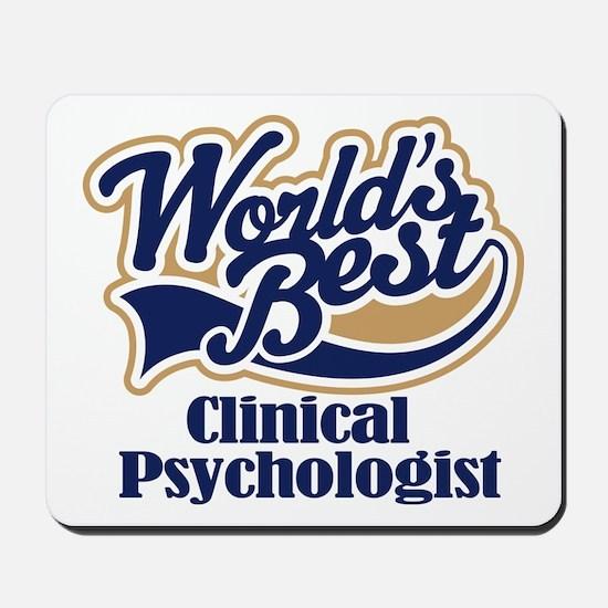 Clinical Psychologist (Worlds Best) Mousepad