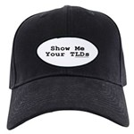 """Show Me Your TLDs"" Black Cap"