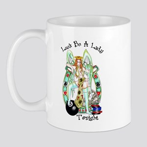 Luck Be A Lady Tonight Mug