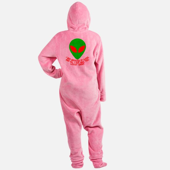 3-abductedbyaliensshirt.png Footed Pajamas