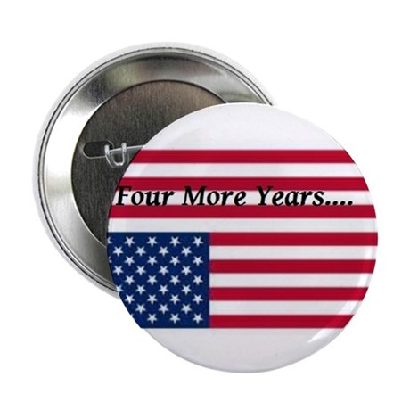 """Four More Years of Obama - distress flag 2.25"""" But"""