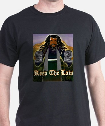 Keep the Law...Moses T-Shirt