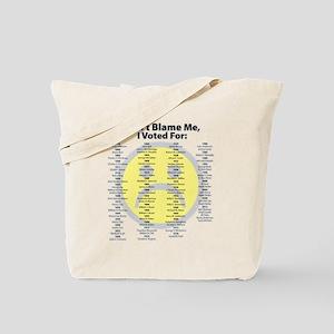 Don't Blame Me Tote Bag