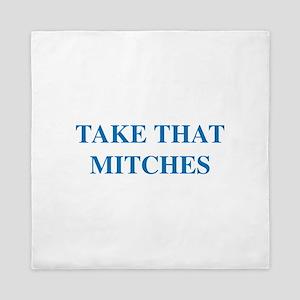 Take That Mitches Queen Duvet