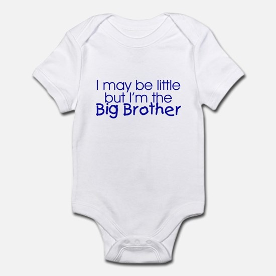 I may be little... (Big Brother) Infant Creeper