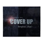 Benghazi Cover Up Throw Blanket