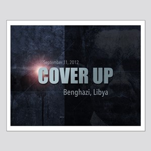 Benghazi Cover Up Small Poster