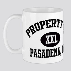 Property of PASADENA Mug