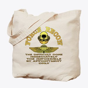 Force Recon The Difficult Tote Bag