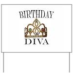 BIRTHDAY DIVA Yard Sign