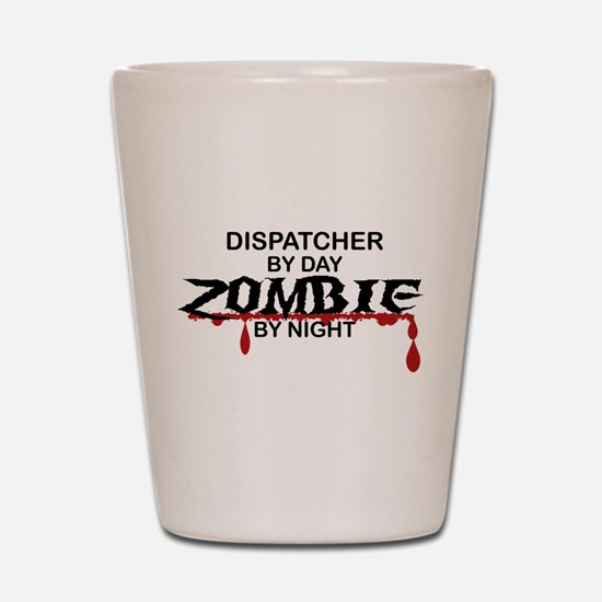 Dispatcher Zombie Shot Glass