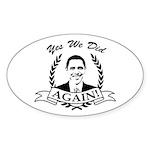 Obama Yes We Did Again V2 BW Sticker (Oval 10 pk)