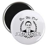Obama Yes We Did Again V2 BW Magnet