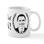 Obama Yes We Did Again V2 BW Mug
