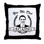 Obama Yes We Did Again V2 BW Throw Pillow