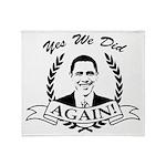 Obama Yes We Did Again V2 BW Throw Blanket