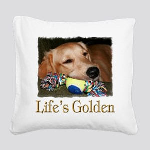 Lifes Golden Square Canvas Pillow