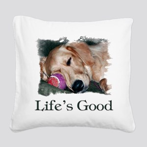 Lifes Good Square Canvas Pillow