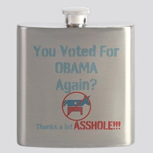 You Voted For Obama Again? Thanks a lot Asshole! F